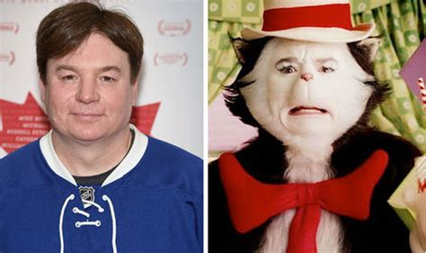 mike myers real voice mike myers is a nightmare to work with says cat in the hat