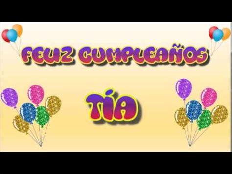 imagenes para cumpleaños tia tarjeta animada de cumplea 241 os para t 237 a youtube