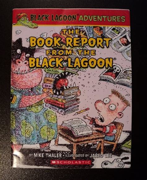 book report from the black lagoon the book report from the black lagoon mike thaler
