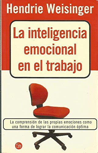 libro inteligencia emocional spanish edition used gd la inteligencia emocional en el trabajo spanish edition by hendrie w 9788466304924
