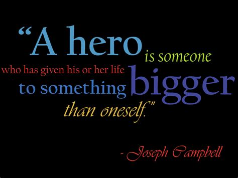 heroes themes quotes quotes about heroism quotesgram