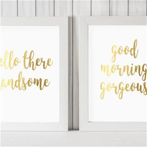 shop hello there handsome good morning gorgeous on wanelo