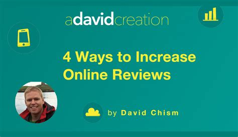 4 ways to increase your 4 ways to increase reviews a david creation