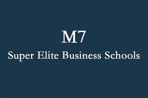 M7 Mba Schools by M7 超精英商学院联盟 51ustudy 无忧美国留学