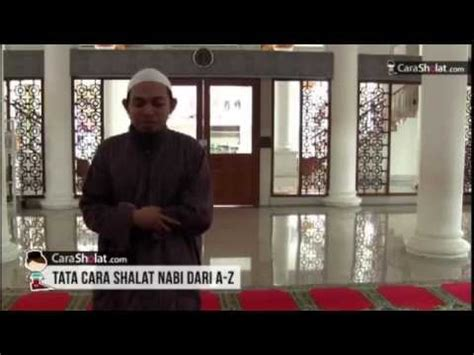 tutorial sholat nabi cara shalat nabi takbirotul ihram video carasholat com