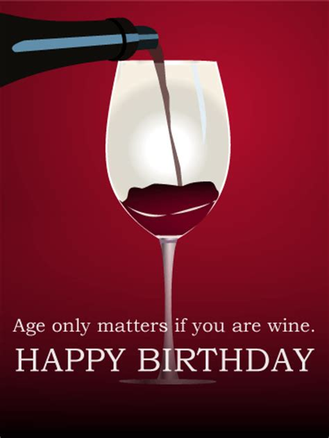 wine birthday meme age only matters if you are wine funny birthday card
