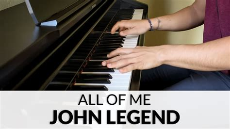 all of me john legend piano cover overhead tutorial john legend all of me piano cover youtube