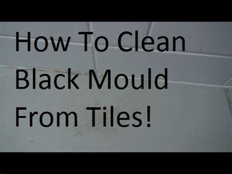 how to clean mold from bathroom how to clean black mold mould from bathroom tiles youtube