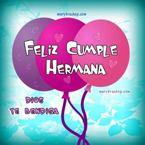imagenes de feliz cumpleaños hermanita tarjetas cristianas de feliz cumplea 241 os para hermana con
