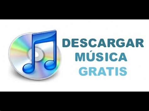 descargar musica gratis exitosmp3 descargar musica de youtube con android descargar b