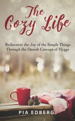 the cozy the of happiness rediscover the of the simple things books cheapest copy of the cozy rediscover the of the