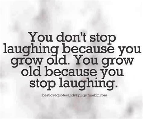 why dont you stop 61 best laughter quotes and sayings