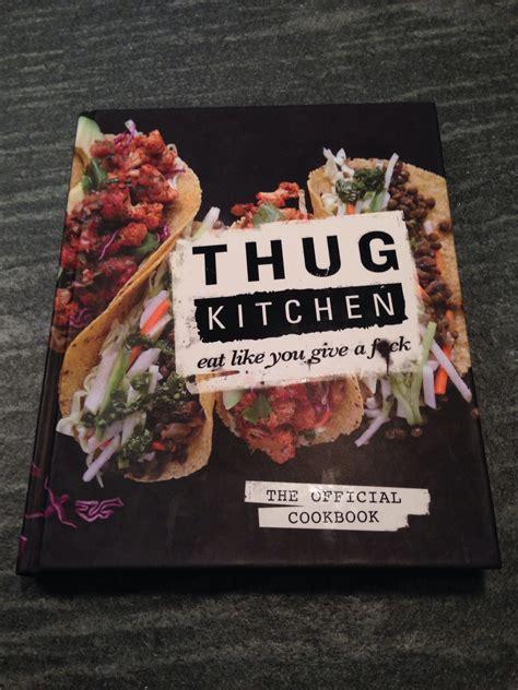 thug kitchen cookbook healthy delicious