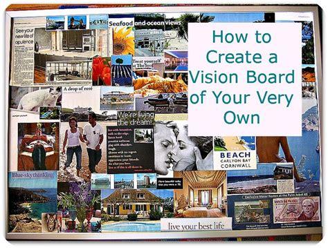 design a dream board creating a non cheesy vision board we student and the