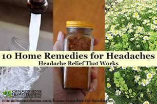 home remedies for headache 10 home remedies for headaches headache relief that works