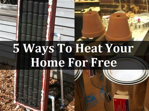 Heat L House 5 Ways To Heat Your Home For Free