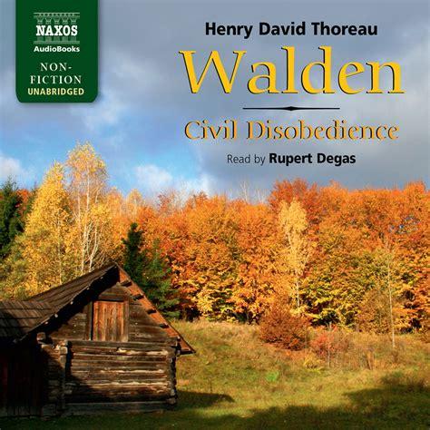 walden audiobook walden and civil disobedience unabridged naxos audiobooks
