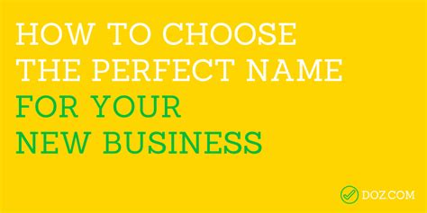 how to pick a name for your business how to choose the perfect name for your new business doz