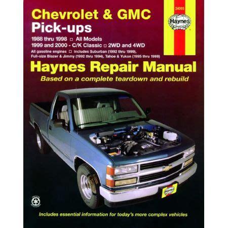 haynes repair manual 24065 chevrolet gmc pick ups 1988 1998 2wd 4wd tahoe blazer for sale revues techniques haynes pour gmc ma revue technique com