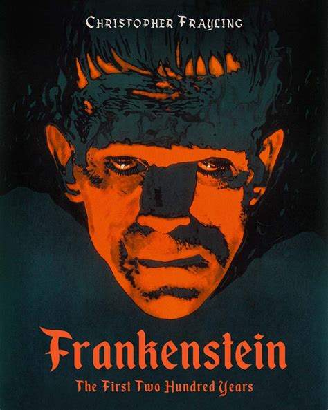frankenstein the two hundred years books frankenstein the two hundred years is a must for