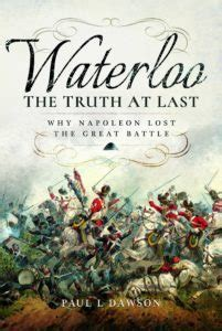 waterloo rout and retreat the perspective books recent books on waterloo project hougoumont waterloo