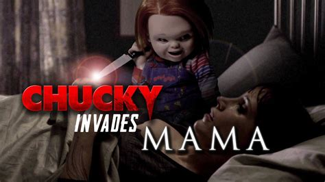 youtobe film chucky chucky invades mama horror movie mashup 2013 film hd