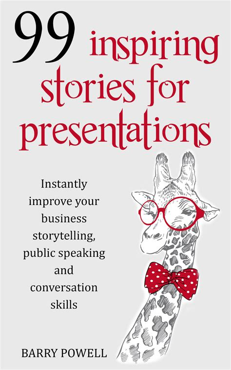 speaking savvy the of speaking and storytelling books free 99 inspiring stories for presentations instantly