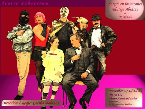 obra de teatro en espanol obra de teatro en espa 241 ol sangre en los tacones una