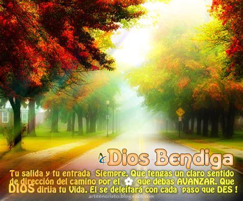 imagenes que dios te bendiga en tu camino postales cristianas arte en cristo dios te bendiga