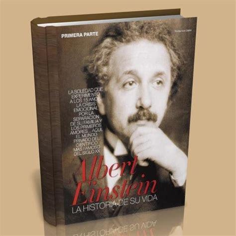 libro einstein su vida y albert einstein la historia de su vida libros gratis hco