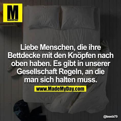 Liebe Ist Bettdecke by Liebe Menschen Die Ihre Bettdecke Made My Day