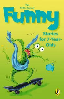 picture books for 7 year olds the puffin book of stories for 7 year olds khyrunnisa
