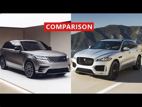 2018 range rover velar vs 2017 jaguar f pace comparison