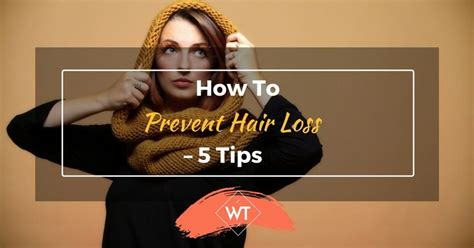 how to stop hair loss 5 methods with how to prevent hair loss 5