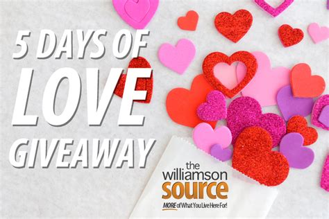 Love Giveaway - 5 days of love giveaway williamson source