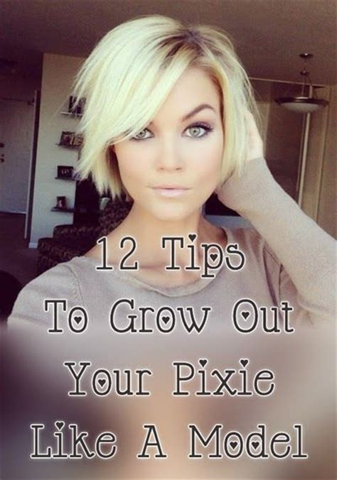 tips  grow   pixie   model stylesaturday