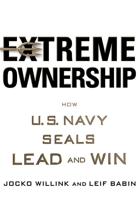 'Extreme Ownership' by Jocko Willink and Leif Babin   Business Insider India