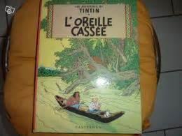 L Oreille Cassã E 1947 Bd Tintin L Oreille Cass 233 E 1947 Collection