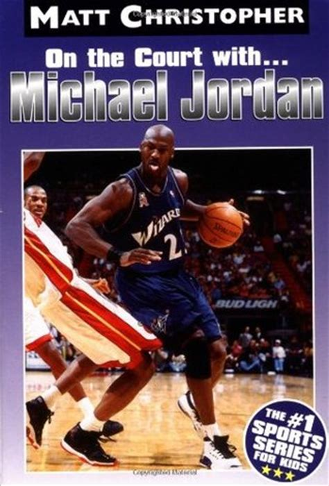 michael jordan written biography michael jordan on the court with matt christopher sports