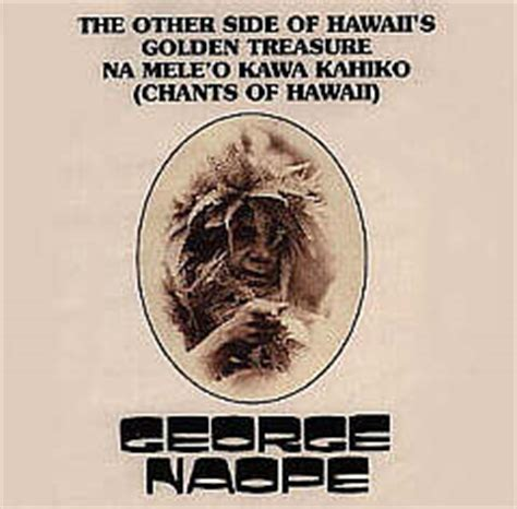 traditional hawaiian chants chants of hawaii george naope merry monarch hawaiian