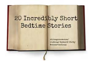 short bed time story 20 incredibly short bedtime stories for kids