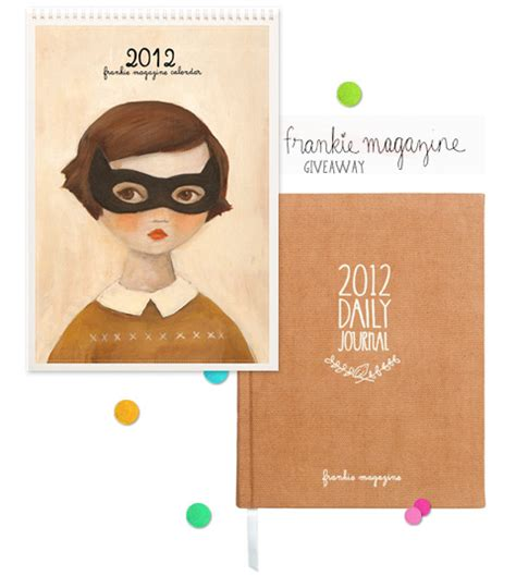 Frankie Giveaways - giveaway frankie 2012 daily journal and calendar closed 187 eat drink chic