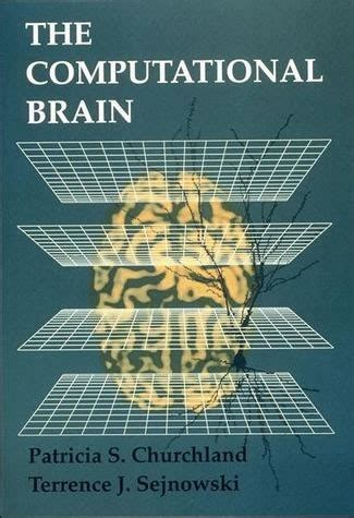 computational models of brain and behavior books the computational brain the mit press