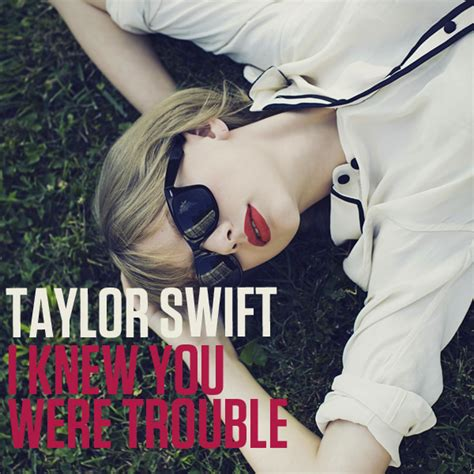 country love songs by taylor swift i knew you were trouble nostalgia pinterest taylor
