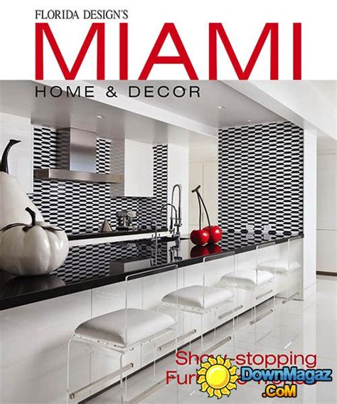 miami home design magazine miami home decor issue 11 4 2016 187 download pdf