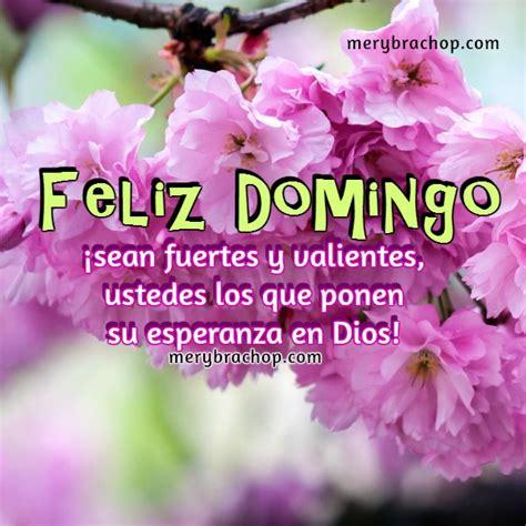imagenes feliz domingo cristiano mensaje cristiano de feliz domingo entre poemas