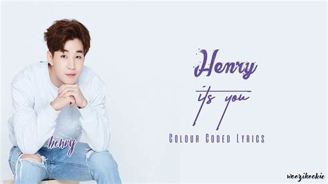 download mp3 henry it s you tubget download video henry its you english lyrics