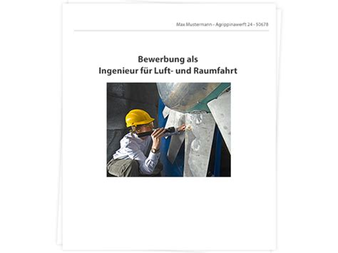 Bewerbung Duales Studium Luft Und Raumfahrttechnik Ingenieurswesen Bewerbung Tipps Zu Anschreiben Und