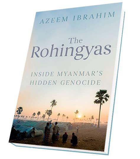 the rohingyas inside myanmar s genocide books rohingya book azeem ibrahim