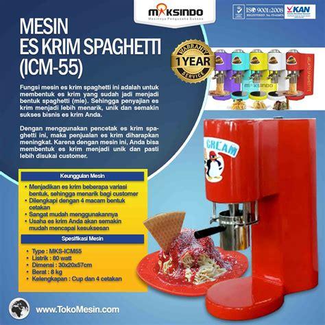 Sewa Freezer Es Krim jual mesin es krim spaghetti icm 55 di surabaya toko